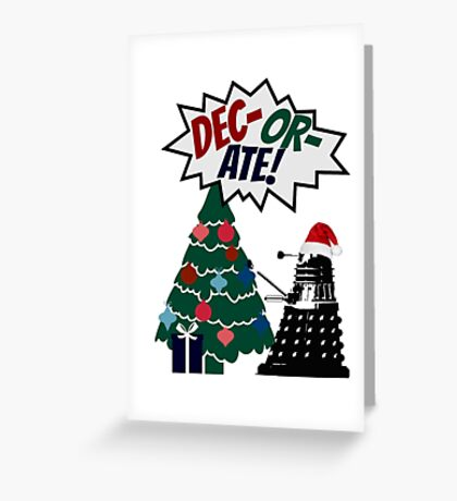DEC-OR-ATE! Dalek Christmas Greeting Card