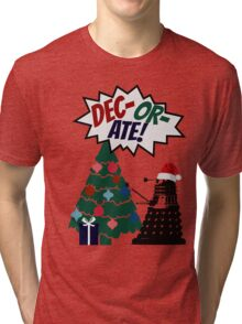 DEC-OR-ATE! Dalek Christmas Tri-blend T-Shirt