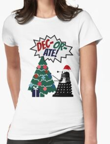 DEC-OR-ATE! Dalek Christmas Womens Fitted T-Shirt