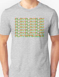 Play Play Play! T-Shirt