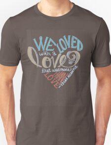 More than Love Unisex T-Shirt