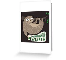 Caffeinated Sloth Greeting Card