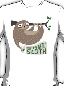 Caffeinated Sloth T-Shirt