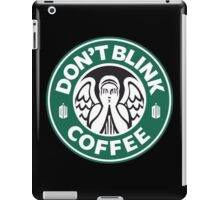 Dont Blink Coffee iPad Case/Skin