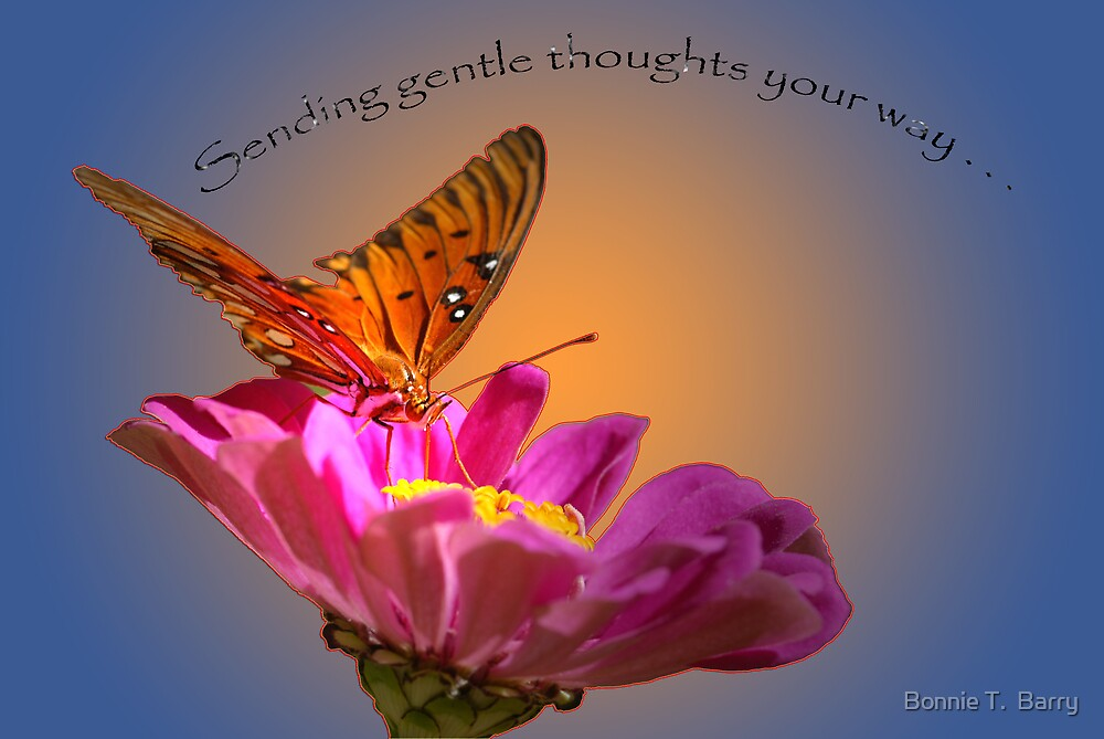 Gentle Thoughts by Bonnie T.  Barry