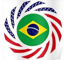 Brazilian American Multinational Patriot Flag Series Poster