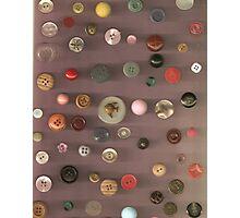 Button Button Who's Got the Button? Photographic Print