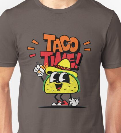 TIME FOR TACO'S! Unisex T-Shirt