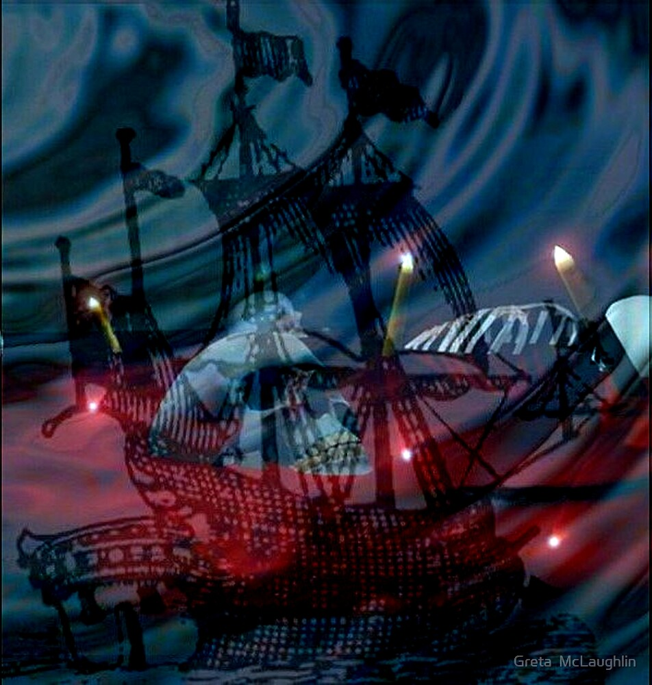 Ghost Ship by Greta  McLaughlin