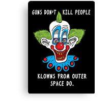 Killer Klowns Kill People Canvas Print