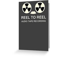 Reel To Reel ATR Greeting Card