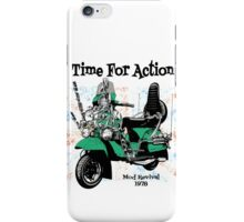 Time for Action (Mod Revival 1978) iPhone Case/Skin
