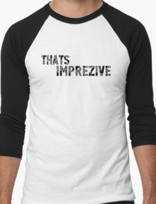 That's Imprezive! Men's Baseball ¾ T-Shirt