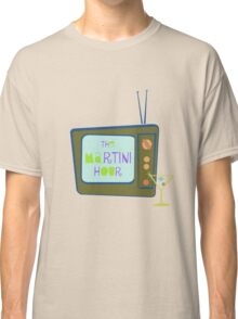 The Martini Hour Classic T-Shirt