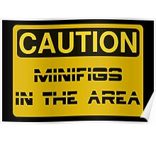 Caution Minifigs in the Area Sign Poster