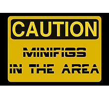 Caution Minifigs in the Area Sign Photographic Print