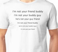 South Park - I'm not your buddy guy Unisex T-Shirt
