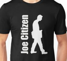 Joe Citizen Unisex T-Shirt