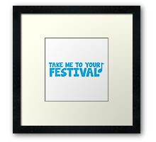 Take me to your festival with music note Framed Print