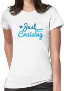 Just cruising with sail boat Womens Fitted T-Shirt