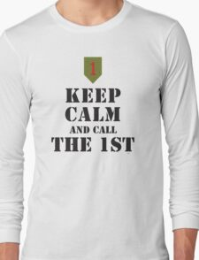 KEEP CALM AND CALL THE 1ST Long Sleeve T-Shirt