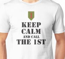 KEEP CALM AND CALL THE 1ST Unisex T-Shirt