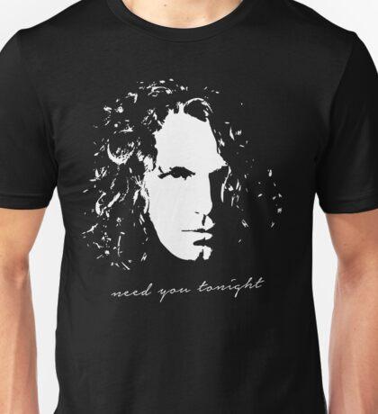 Need You Tonight Unisex T-Shirt