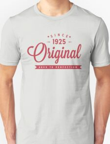 Since 1925 Original Aged To Perfection T-Shirt