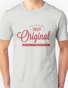 Since 1927 Original Aged To Perfection T-Shirt