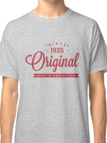 Since 1935 Original Aged To Perfection Classic T-Shirt