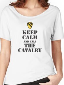 KEEP CALM AND CALL THE CAVALRY Women's Relaxed Fit T-Shirt