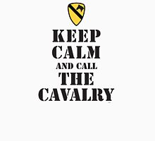 KEEP CALM AND CALL THE CAVALRY Unisex T-Shirt