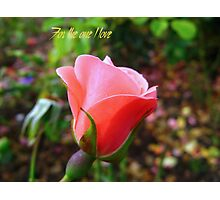 For the one I love - 2 Photographic Print