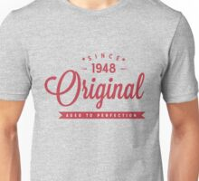 Since 1948 Original Aged To Perfection Unisex T-Shirt