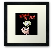 Gir Beware of DOOM Framed Print