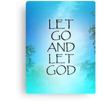 Let Go and Let God September Sky Canvas Print