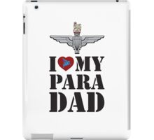 I LOVE MY PARA DAD iPad Case/Skin