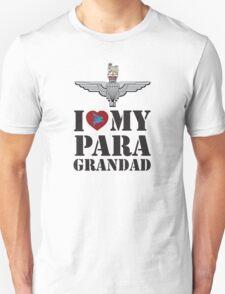 I LOVE MY PARA GRANDAD  Unisex T-Shirt