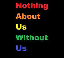 Nothing About Us Without Us by Mandy Klein