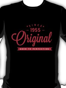 Since 1955 Original Aged To Perfection T-Shirt