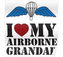 I LOVE MY AIRBORNE GRANDAD Poster