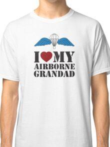 I LOVE MY AIRBORNE GRANDAD Classic T-Shirt
