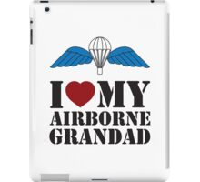 I LOVE MY AIRBORNE GRANDAD iPad Case/Skin
