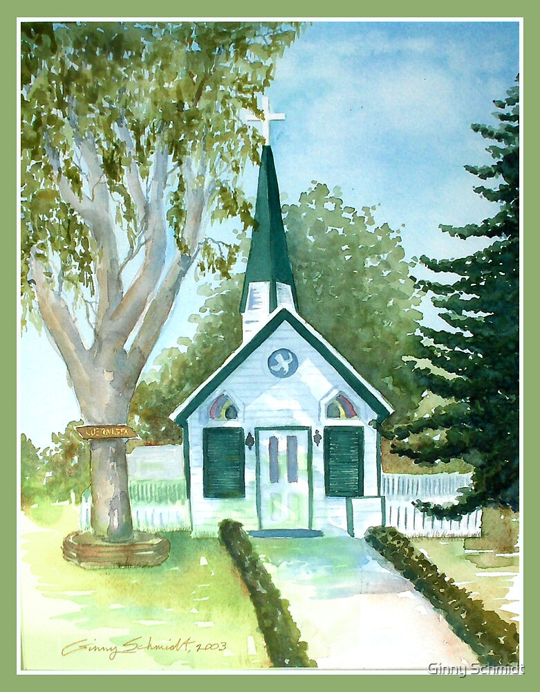 The Little Chapel by Ginny Schmidt