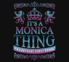 it's a MONICA thing by RooDesign