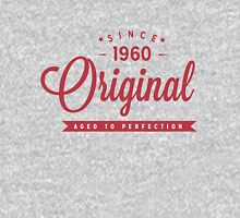 Since 1960 Original Aged To Perfection Unisex T-Shirt