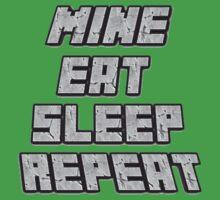 Mine Eat Sleep Repeat (minecraft) One Piece - Short Sleeve