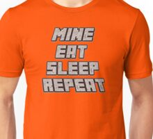 Mine Eat Sleep Repeat (minecraft) Unisex T-Shirt