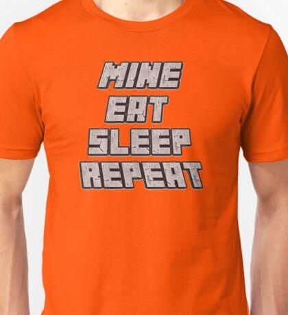 Mine Eat Sleep Repeat (minecraft) Unisex T-Shirt