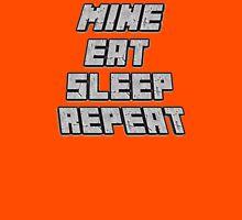 Mine Eat Sleep Repeat (minecraft) T-Shirt